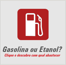 Gasolina ou Etanol